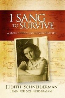 I Sang to Survive: Schneiderman, Judith