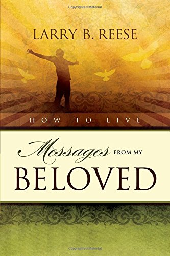 9780557482092: How To Live: Messages From My Beloved