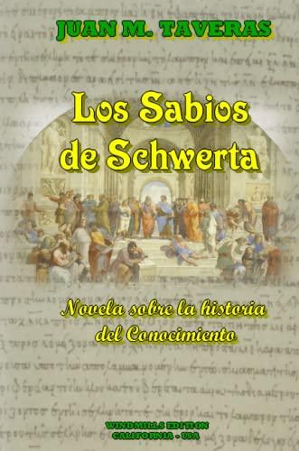 9780557486137: Los Sabios de Schwerta