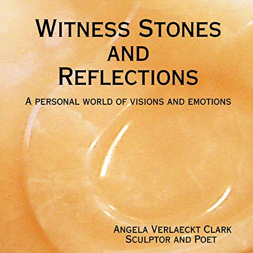 Witness Stones and Reflections: Angela Verlaeckt Clark