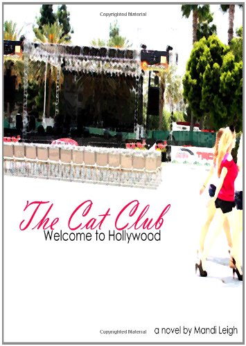 9780557490363: The Cat Club: Welcome To Hollywood