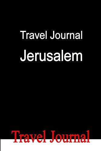 9780557492077: Travel Journal Jerusalem