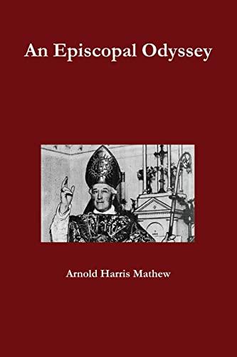 9780557492671: An Episcopal Odyssey