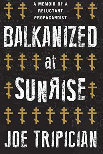 9780557494514: Balkanized at Sunrise