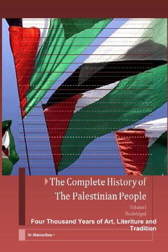 9780557508112: The Complete History of the Palestinian People