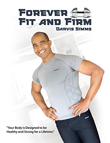 9780557509089: Forever Fit and Firm
