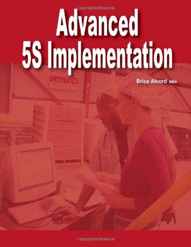 9780557509980: Advanced 5S Implmentation