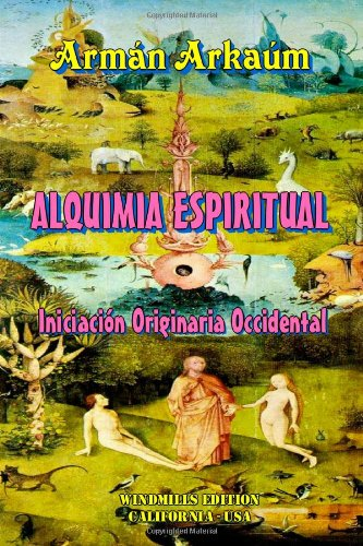 9780557510078: ALQUIMIA ESPIRITUAL