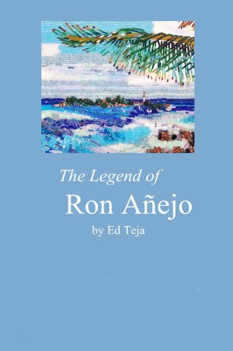 9780557511624: The Legend Of Ron Anejo