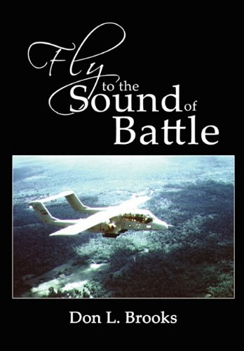 Fly to the Sound of Battle: Don L. Brooks