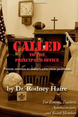 9780557516056: CALLED to the Principal's Office (Paperback)