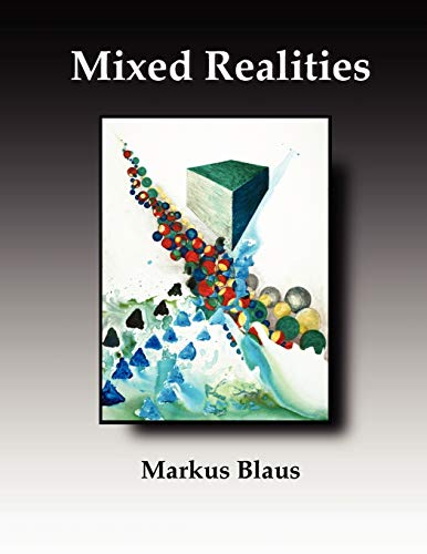 9780557527052: Mixed Realities