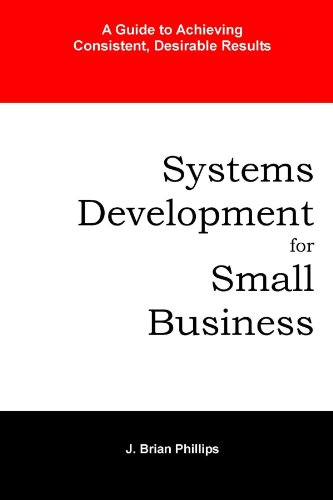 9780557527403: Systems Development for Small Business