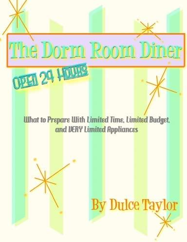 The Dorm Room Diner: Dulce Taylor