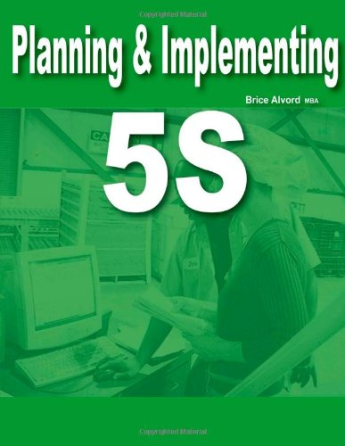 9780557532407: Planning & Implementing 5S