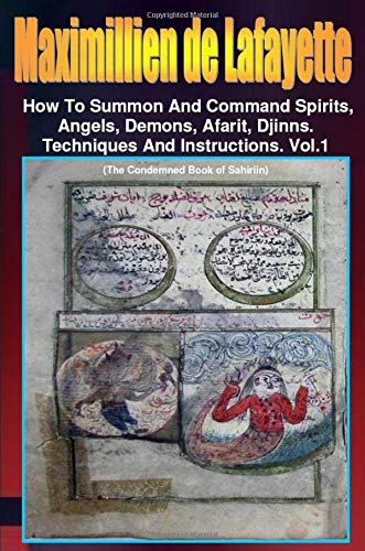 9780557534517: How to Summon and Command Spirits,Angels,Demons,Afrit, Djinns