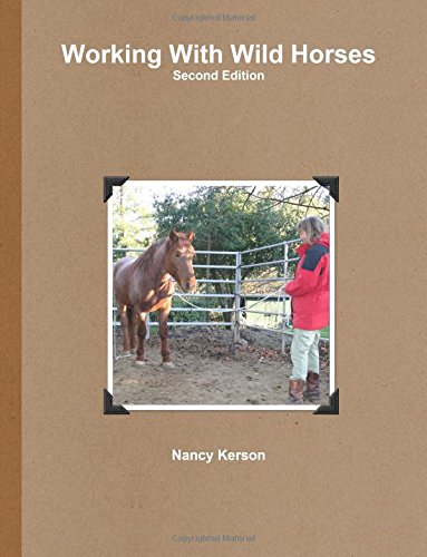 9780557538164: Working With Wild Horses, Second Edition