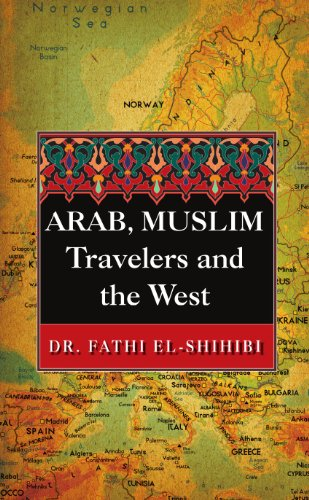 9780557543274: Arab, Muslim Travelers and the West