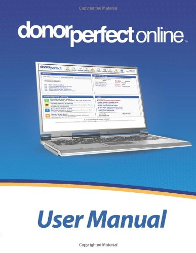 9780557544141: DonorPerfect Online User Manual