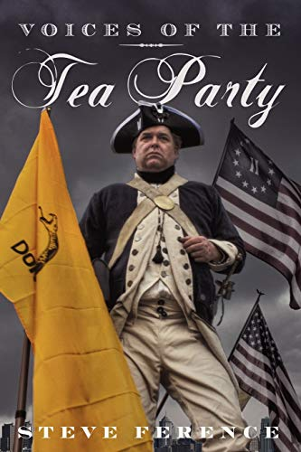 Voices of the Tea Party: Steve Ference