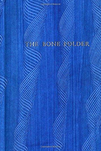 9780557547234: The Bone Folder