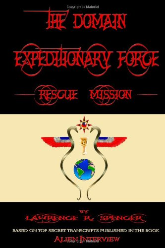 9780557549443: The Domain Expeditionary Force Rescue Mission