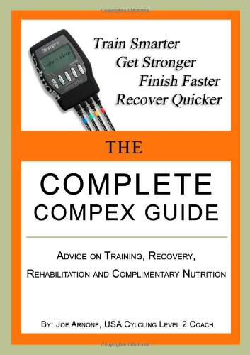 limited guantity retail prices reasonable price 9780557553846: The Complete COMPEX Guide - AbeBooks - Joe ...