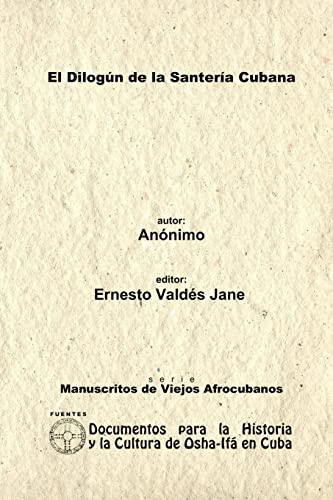 9780557557158: El Dilog�n De La Santer�a Cubana. Libreta De Santer�a An�nima.