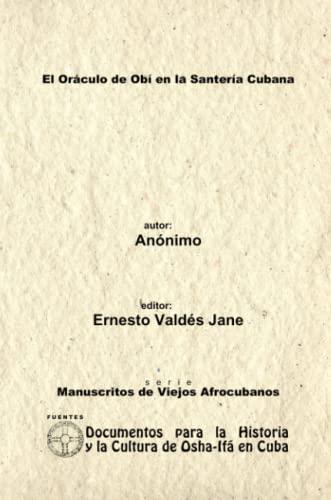 9780557557219: El Or�culo de Ob� en la Santer�a Cubana. An�nimo.