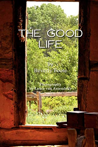 The Good Life: Foote, Beverly