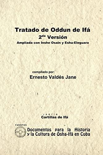 9780557560240: Tratado De Odun De Ifá. 2Da Versión. Ampliada Con Ishe Osain Y Eshu-Eleguara Por Odun