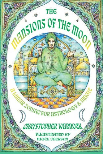 9780557560783: Mansions of the Moon: A Lunar Zodiac for Astrology and Magic