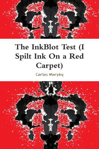 9780557566259: The InkBlot Test (I Spilt Ink On a Red Carpet)