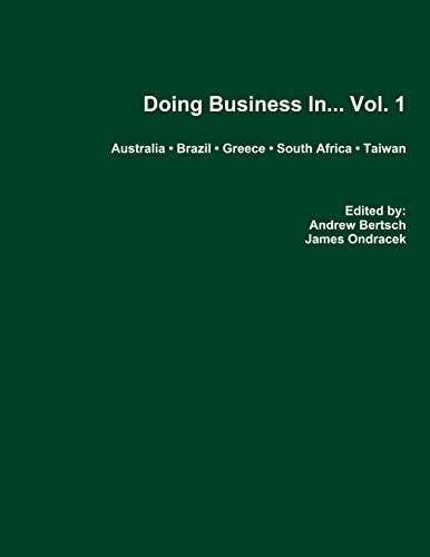 Doing Business In. . . Vol. 1: Bertsch, Andrew