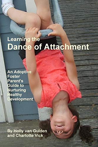 9780557569793: Learning the Dance of Attachment