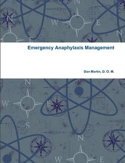 9780557574964: Emergency Anaphylaxis Management