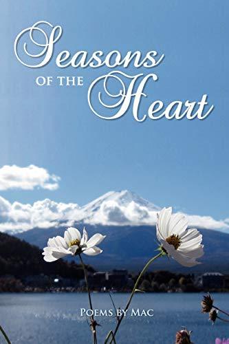 Seasons of the Heart: Jr. , James W. McLauchlan