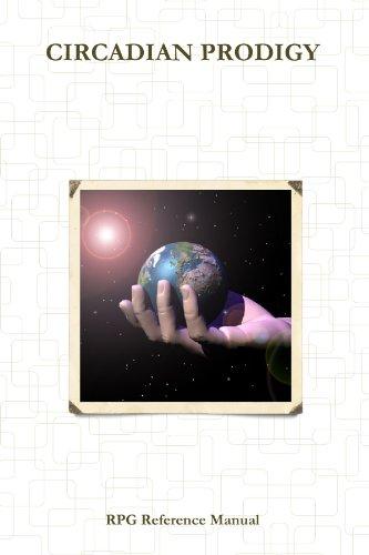 9780557578696: Circadian Prodigy RPG Reference Manual