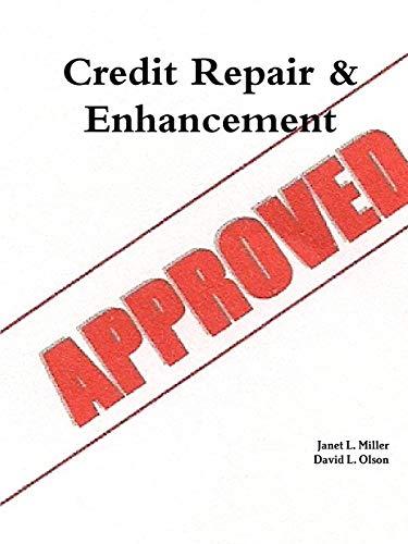 Credit Repair & Enhancement: Janet Miller