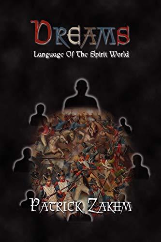 9780557589494: Dreams : Language Of The Spirit World