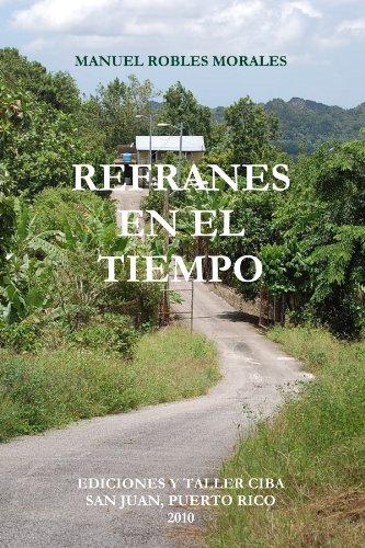 9780557592173: REFRANES EN EL TIEMPO (Spanish Edition)