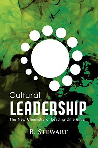 9780557594894: Cultural Leadership: The New Chemistry of Leading Differently