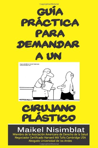 9780557596119: Guía Práctica para demandar a un cirujano plástico