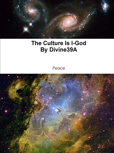 9780557596850: The Culture Is I-God