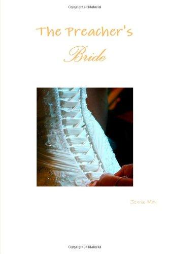 9780557611782: The Preacher's Bride (spanking and domestic discipline fiction)