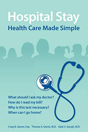 9780557612291: Hospital Stay: Health Care Made Simple