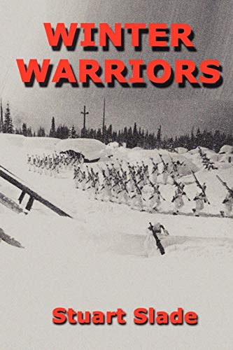 9780557620722: Winter Warriors