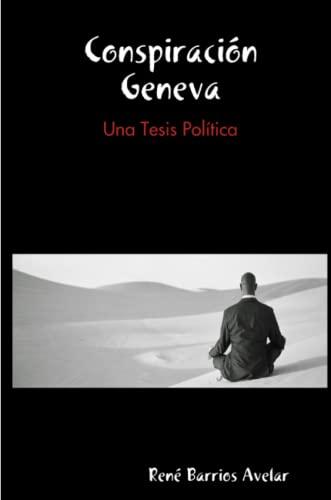 9780557627042: Conspiracion Geneva