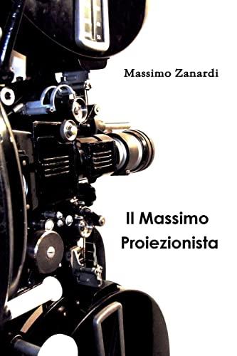 9780557635986: Il Massimo Proiezionista (Italian Edition)