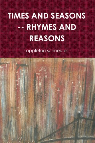 9780557642939: TIMES AND SEASONS -- RHYMES AND REASONS